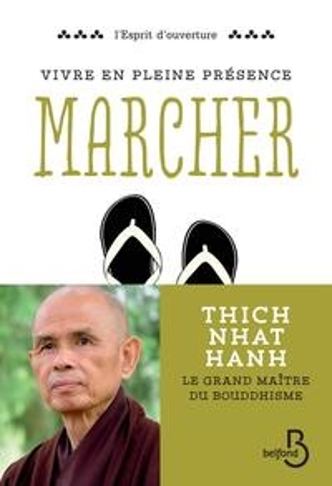Vivre en pleine conscience : Marcher【電子書籍】[ Thich Nhat HANH ]