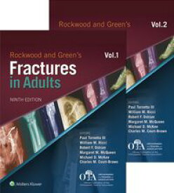 Rockwood and Green's Fractures in Adults【電子書籍】[ Paul Tornetta, III ]