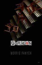 Gordon【電子書籍】[ Morris Panych ]