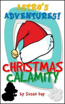 A Christmas Calamity: Astro's Adventures