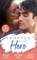 Tempted By The Hero: Stranded with the Navy SEAL (Team Twelve) / Guardian in Disguise / Protection Detail (Mills & Boon M&B)