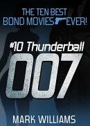 The Ten Best Bond Movies...Ever!