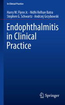 Endophthalmitis in Clinical Practice
