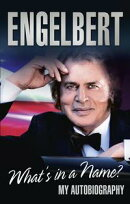 Engelbert - What's In A Name?