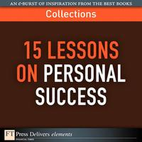 15 Lessons on Personal Success (Collection)【電子書籍】[ FT Press Delivers ]