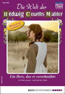 Die Welt der Hedwig Courths-Mahler 485 - Liebesroman