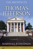 The Architects: Thomas Jefferson