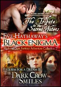 Eve Hathaway's Black Enigma: Mythical Dark Fantasy Adventure Collection 2【電子書籍】[ Eve Hathaway ]