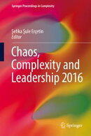Chaos, Complexity and Leadership 2016