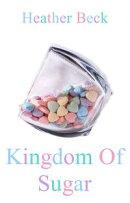 Kingdom Of Sugar