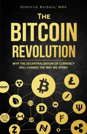Beginner's Guide To Blockchain & Cryptocurrencies【電子書籍】[ Dominick Barbato ]