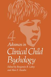 Advances in Clinical Child PsychologyVolume 4【電子書籍】