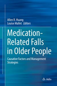 Medication-Related Falls in Older PeopleCausative Factors and Management Strategies【電子書籍】