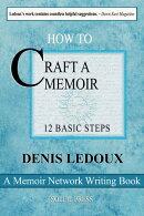 Memoir Writing 101 / 10 Steps to Crafting a Compelling Memoir