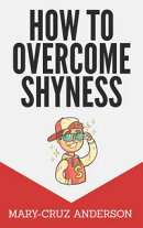 How to Overcome Shyness: Friendly Guide for Shy People
