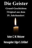 Die Geister: Grusel-Geschichten!