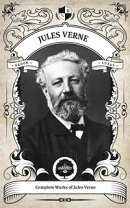 The Complete Works of Jules Verne (Illustrated/Inline Footnotes)
