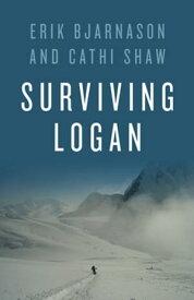 Surviving Logan【電子書籍】[ Erik Bjarnason ]
