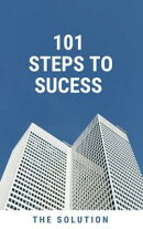 101 Steps to Sucess
