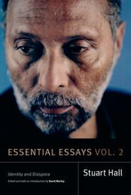 Essential Essays, Volume 2Identity and Diaspora【電子書籍】[ Stuart Hall ]