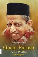 Autobiografie des Gnani Purush A.M. Patel
