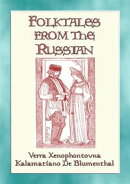 FOLK TALES FROM THE RUSSIAN - Russian Folk and Fairy Tales