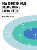 How to Design Your Organization's Raison D'être