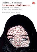 La nuova intolleranza. Superare la paura dell'islam e vivere in una società più libera