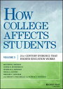 How College Affects Students21st Century Evidence that Higher Education Works【電子書籍】[ Matthew J. Mayhew ]