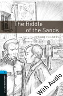 The Riddle of the Sands - With Audio Level 5 Oxford Bookworms Library