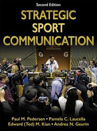 Strategic Sport Communication【電子書籍】[ Paul M. Pedersen ]