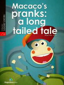 Macaco's Pranks: A Long Tailed Tale
