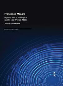Francesco Manara Il primo libro di madrigali a quattro voci (Venice, 1555)【電子書籍】