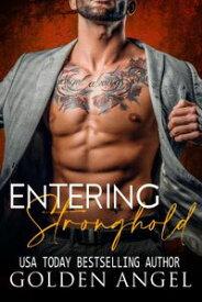 Entering Stronghold Stronghold Doms Boxset【電子書籍】[ Golden Angel ]