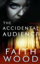 the Accidental Audience
