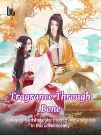 Fragrance Through BoneVolume 3【電子書籍】[ Sa Buliaofengjiufasha ]
