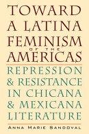 Toward a Latina Feminism of the Americas