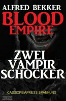 Blood Empire: Zwei Vampir Schocker