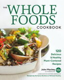The Whole Foods Cookbook