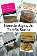 Horatio Alger, Jr. Pacific Series (Illustrated)