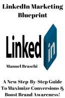 LinkedIn Marketing Blueprint