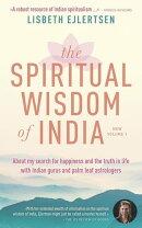 The Spiritual Wisdom of India, New Volume 1