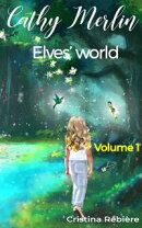 Cathy Merlin 1. Elves' world