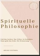 HEINZ DUTHEL: SPIRITUELLE PHILOSOPHIE