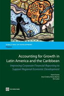 Accounting For Growth In Latin America And The Caribbean: Improving Corporate Financial Reporting To Support…