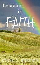 Lessons in Faith