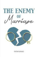 The Enemy of Marriage