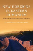 New Horizons in Eastern Humanism