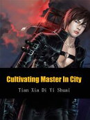 Cultivating Master In City