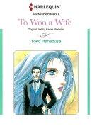 To Woo a Wife (Harlequin Comics)